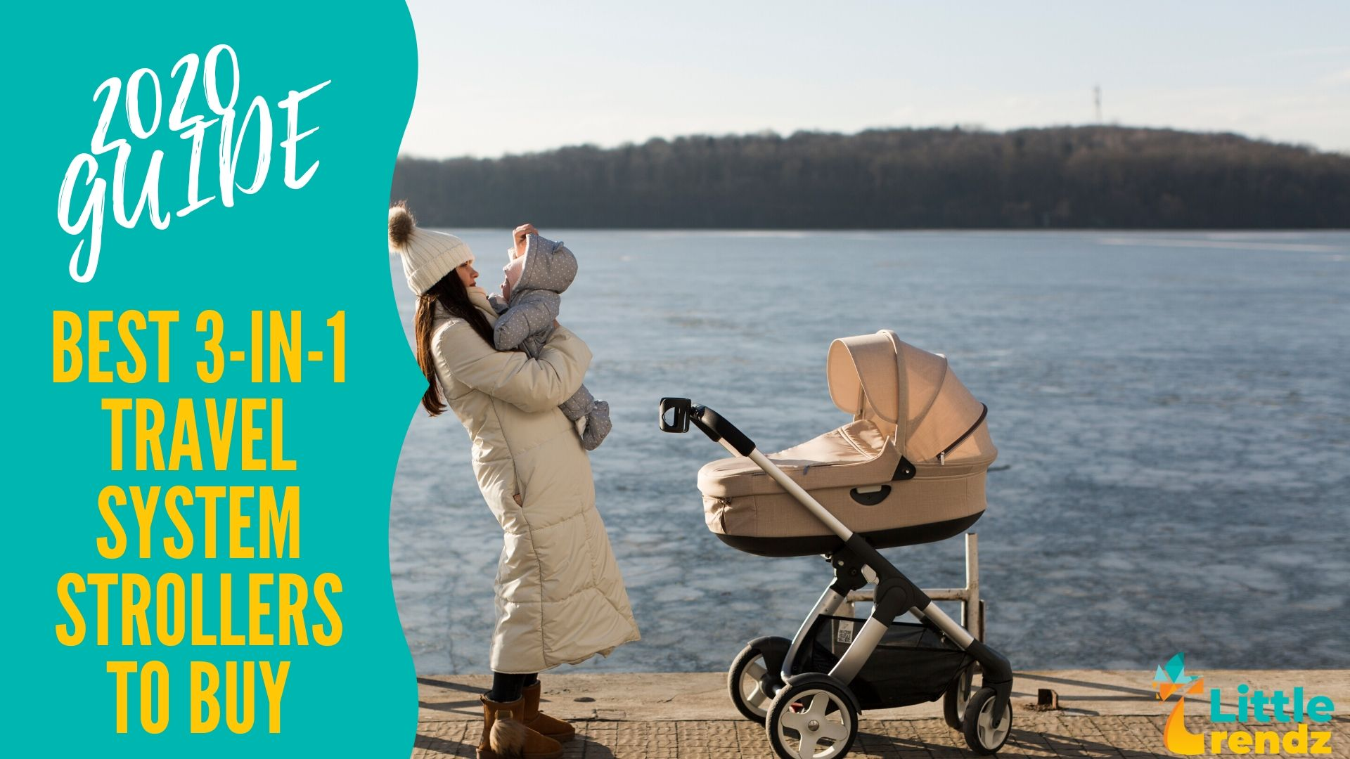 2020 Guide | Best 3 in 1 Travel System Baby Strollers to Buy