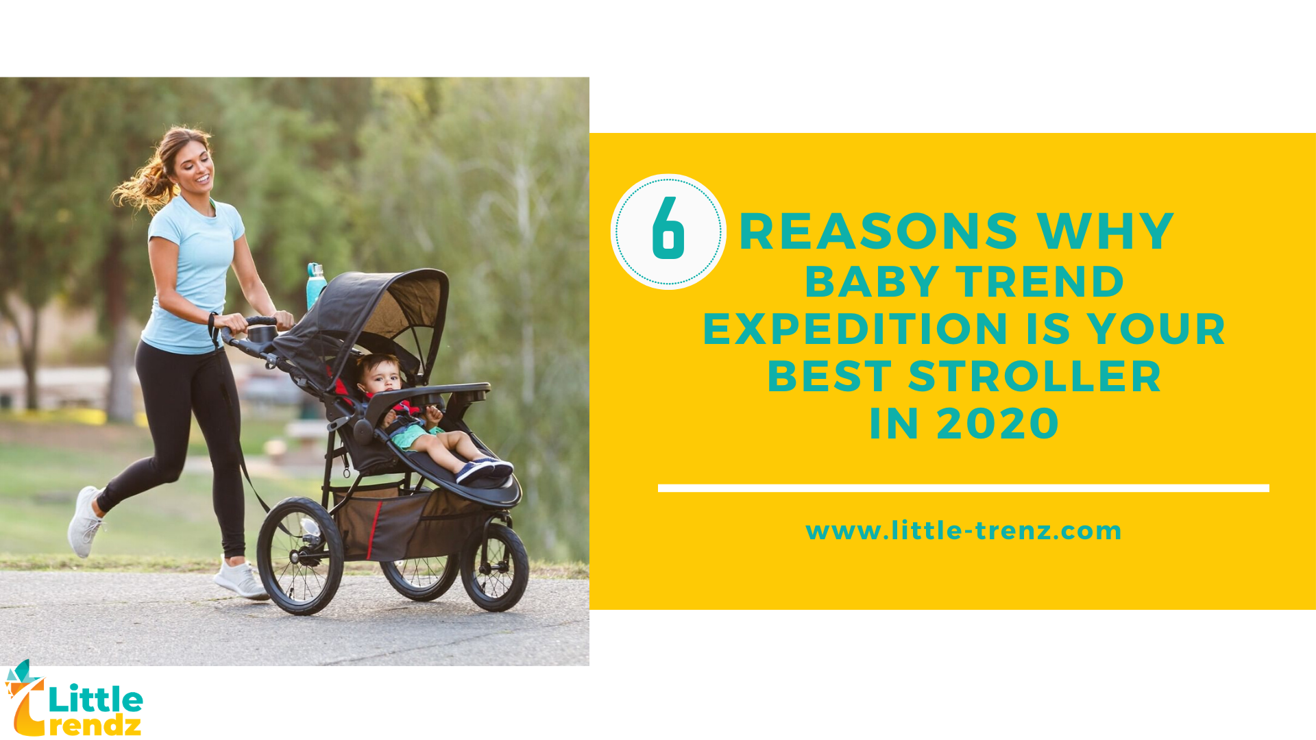 6 Reasons Why Baby Trend Expedition is your Best Stroller in 2020