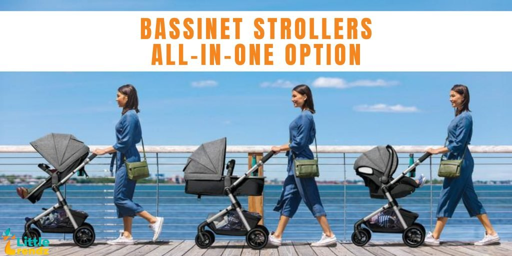 Bassinet Strollers all-in-one option